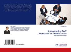 Bookcover of Strengthening Staff Motivation at a Public Sector