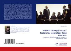 Bookcover of Internal strategic success factors for technology Joint Ventures