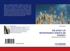 Couverture de THE EFFECT OF MICROFINANCE SERVICE ON POVERTY