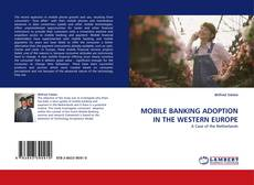 Couverture de MOBILE BANKING ADOPTION IN THE WESTERN EUROPE