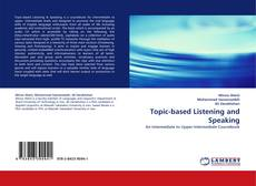 Bookcover of Topic-based Listening and Speaking