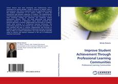 Bookcover of Improve Student Achievement Through Professional Learning Communities