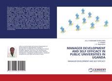 Capa do livro de MANAGER DEVELOPMENT AND SELF EFFICACY IN PUBLIC UNIVERSITIES IN UGANDA
