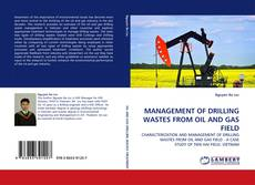 Capa do livro de MANAGEMENT OF DRILLING WASTES FROM OIL AND GAS FIELD
