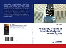 Bookcover of The feasibility of setting up Information Technology-enabled Services