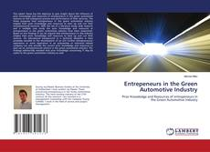 Bookcover of Entrepeneurs in the Green Automotive Industry