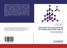 Bookcover of Structure and properties of Co-halide perovskite hybrid