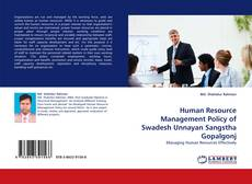 Bookcover of Human Resource Management Policy of Swadesh Unnayan Sangstha Gopalgonj