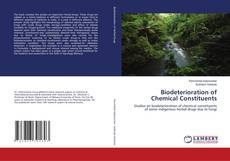 Couverture de Biodeterioration of Chemical Constituents