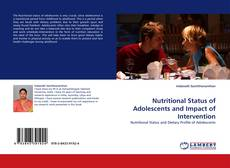Nutritional Status of Adolescents and Impact of Intervention的封面