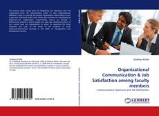 Buchcover von Organizational Communication & Job Satisfaction among faculty members