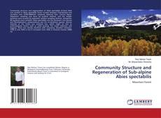 Couverture de Community Structure and Regeneration of Sub-alpine Abies spectabilis