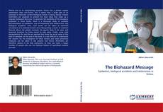 Bookcover of The Biohazard Message