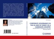 Portada del libro de CORPORATE GOVERNANCE IN THE EU AND IN TURKEY AS A CANDIDATE COUNTRY