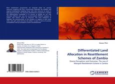 Portada del libro de Differentiated Land Allocation in Resettlement Schemes of Zambia