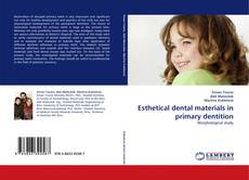 Bookcover of Esthetical dental materials in primary dentition