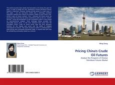 Bookcover of Pricing China's Crude Oil Futures