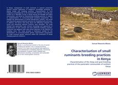 Couverture de Characterisation of small ruminants breeding practices in Kenya