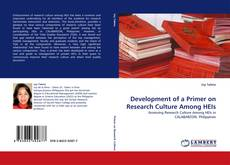 Bookcover of Development of a Primer on Research Culture Among HEIs
