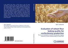 Capa do livro de Evaluation of wheat flour baking quality for confectionery production