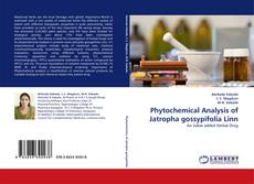 Bookcover of Phytochemical Analysis of Jatropha gossypifolia Linn