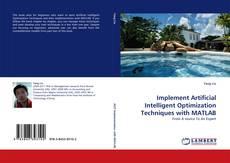 Buchcover von Implement Artificial Intelligent Optimization Techniques with MATLAB