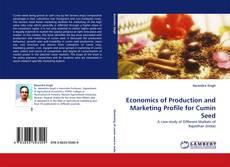 Capa do livro de Economics of Production and Marketing Profile for Cumin Seed