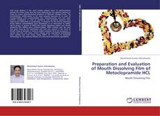 Bookcover of Preparation and Evaluation of Mouth Dissolving Film of Metoclopramide HCL