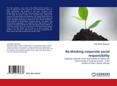 Bookcover of Re-thinking corporate social responsibility