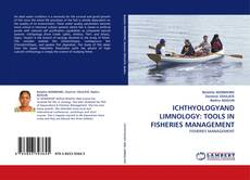 Обложка ICHTHYOLOGYAND LIMNOLOGY: TOOLS IN FISHERIES MANAGEMENT