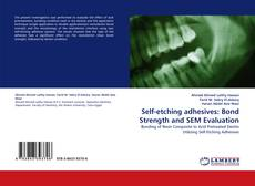 Borítókép a  Self-etching adhesives: Bond Strength and SEM Evaluation - hoz