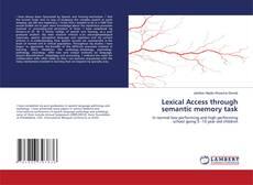 Bookcover of Lexical Access through semantic memory task