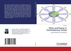Обложка Elites and Power in Contemporary Turkey