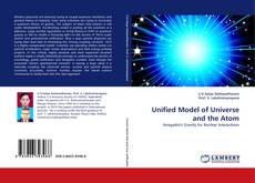 Bookcover of Unified Model of Universe and the Atom