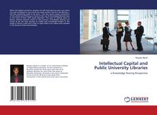 Bookcover of Intellectual Capital and Public University Libraries