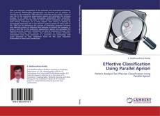Bookcover of Effective Classification Using Parallel Apriori