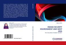 Capa do livro de INDIAN SECURITY ENVIRONMENT AND WEST ASIA