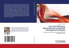 Borítókép a  Van Fuel Efficiency Measurement using Data Envelopment Analysis - hoz