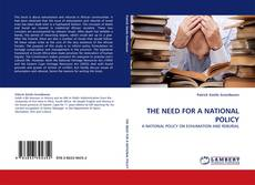 Couverture de THE NEED FOR A NATIONAL POLICY