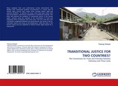 Bookcover of TRANSITIONAL JUSTICE FOR TWO COUNTRIES?
