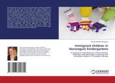Copertina di Immigrant children in Norwegian kindergartens