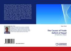 Bookcover of The Causes of Trade Deficit of Nepal