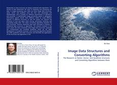Bookcover of Image Data Structures and Converting Algorithms