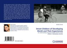 Portada del libro de Street Children of Developing World and Their Experiences