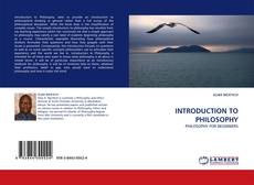 Bookcover of INTRODUCTION TO PHILOSOPHY