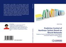 Bookcover of Predictive Control of Nonlinear System Based on Neural Networks
