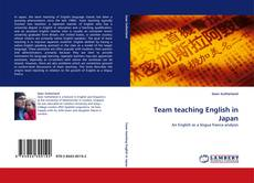 Bookcover of Team teaching English in Japan