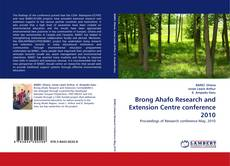 Bookcover of Brong Ahafo Research and Extension Centre conference 2010