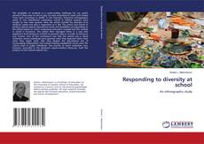 Bookcover of Responding to diversity at school