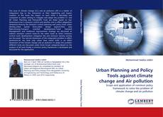Bookcover of Urban Planning and Policy Tools against climate change and Air pollution